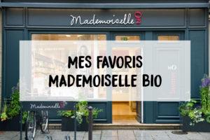 favoris Mademoiselle Bio